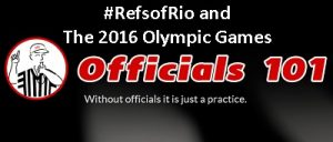 Officials101 header RefsofRio